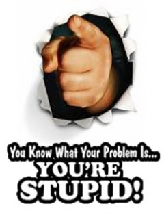 You Are Stupid Wallpaper