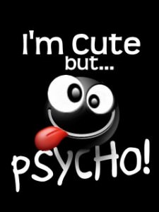 Download Free Cute Psycho Wallpaper