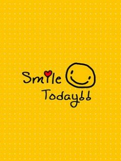 Download Smile Today Wallpaper Mobile Wallpapers Mobile Fun