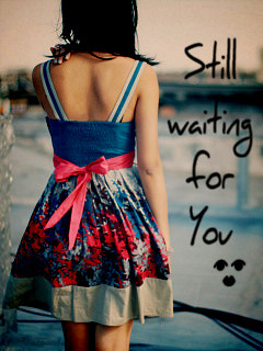 Download Still Waiting 4 You Wallpaper - Mobile Wallpapers ...