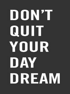 This Dont Quit Ur Dream mobile wallpaper is compatible for Nokia ...