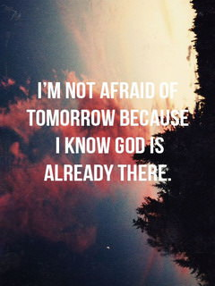 Not Afraid Of Tomorrow